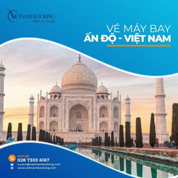 Cập nhật vé máy bay từ Ấn Độ về Việt Nam mới nhất