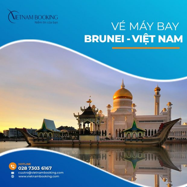 Vé máy bay từ Brunei về Việt Nam | Lịch bay tháng 7