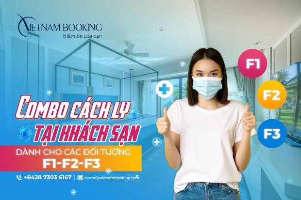 Nhanh tay đăng ký khách sạn cách ly trọn gói vừa an toàn lại tiết kiệm tại Vietnam Booking
